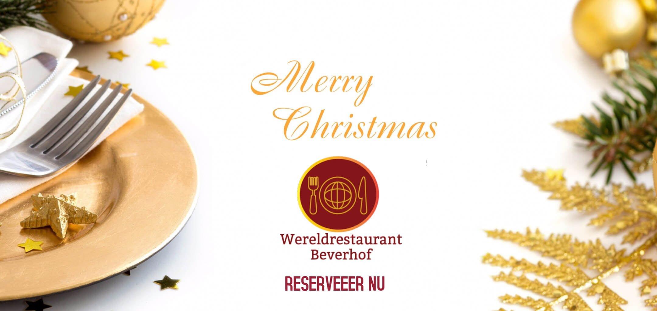 Reserveer nu voor kerst bij wereldrestaurant Beverhof Beverwijk